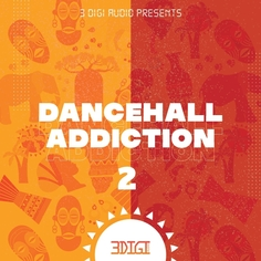 Dancehall Addiction 2