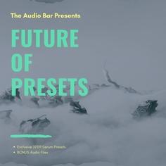 Future Of Presets