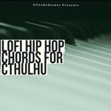Lofi Hip Hop Chords For Cthulhu