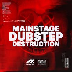 Mainstage Dubstep Destruction