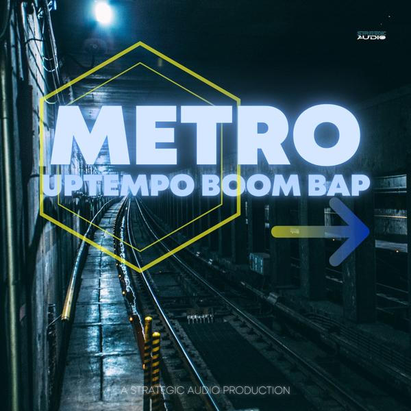 Metro: Uptempo Boom Bap