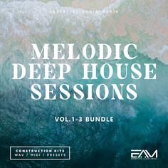 Melodic Deep House Sessions Bundle (Vols 1-3)