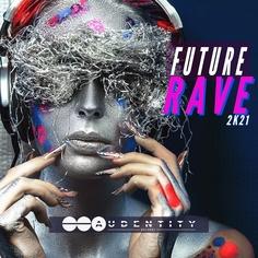Future Rave 2K21