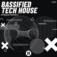 Bassified Tech House