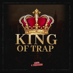 King of Trap