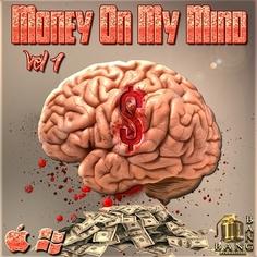 Money On My Mind Vol 1