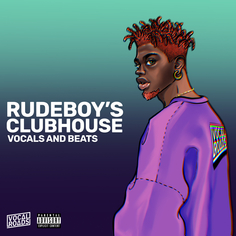 Rudeboy's Clubhouse: Vocals & Beats