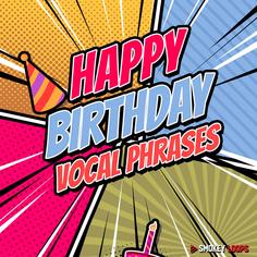 Happy Birthday Vocal Phrases