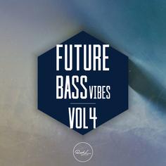 Future Bass Vibes Vol 4