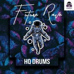 HQ Drums: Future Rave
