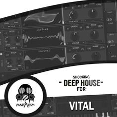 Shocking Deep House For Vital