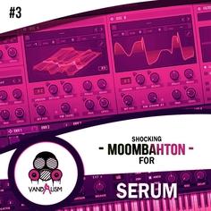 Shocking Moombahton For Serum 3