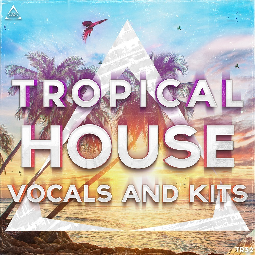 Download triad sounds tropical house vocals and kits for Classic house vocal samples
