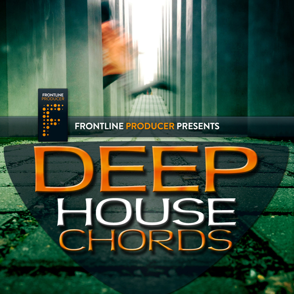 Download frontline producer frontline deep house chords for Classic house chords