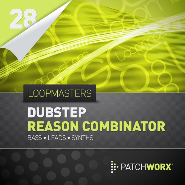 Download Loopmasters Patchworx 28: Dubstep Combinator ...