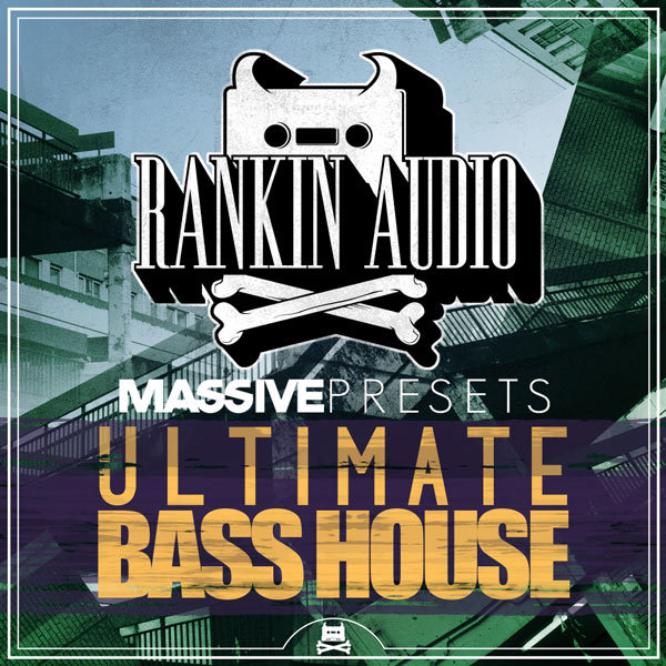 Download rankin audio ultimate bass house massive presets for Acid house torrent