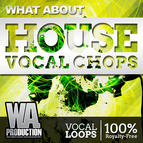 Download w a production what about house vocal chops for Classic house vocal samples