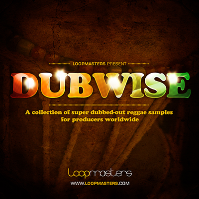 Download Loopmasters Dubwise | ProducerLoops.com