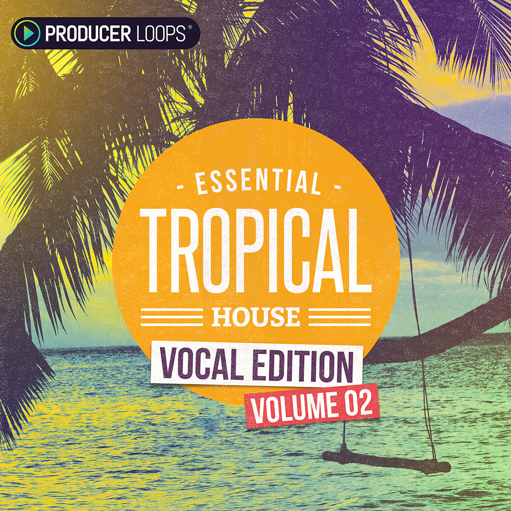 Download producer loops essential tropical house vocal for Classic house vocal samples