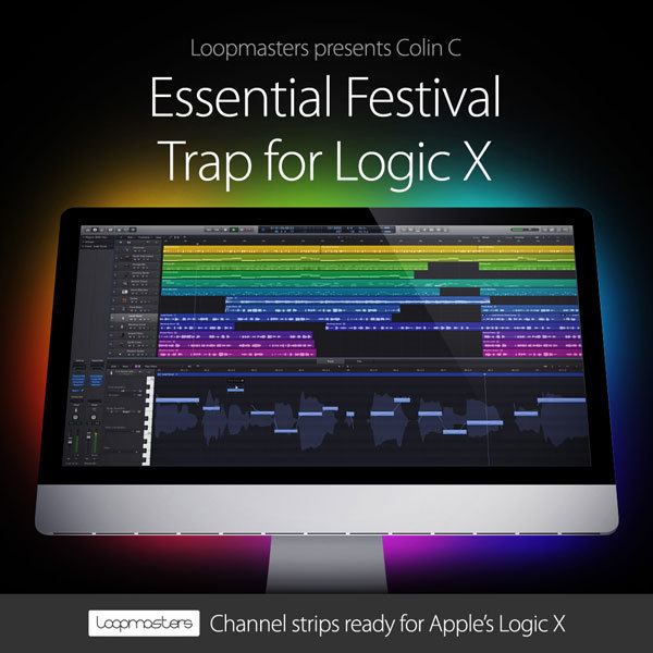 Download Loopmasters Essential Festival Trap For Logic X ...