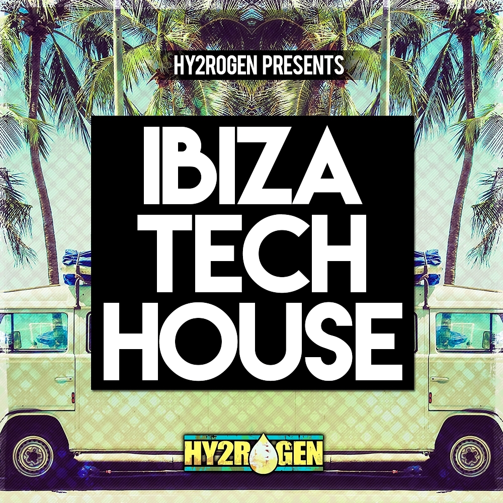 Download hy2rogen hy2rogen ibiza tech house for Ibiza house classics
