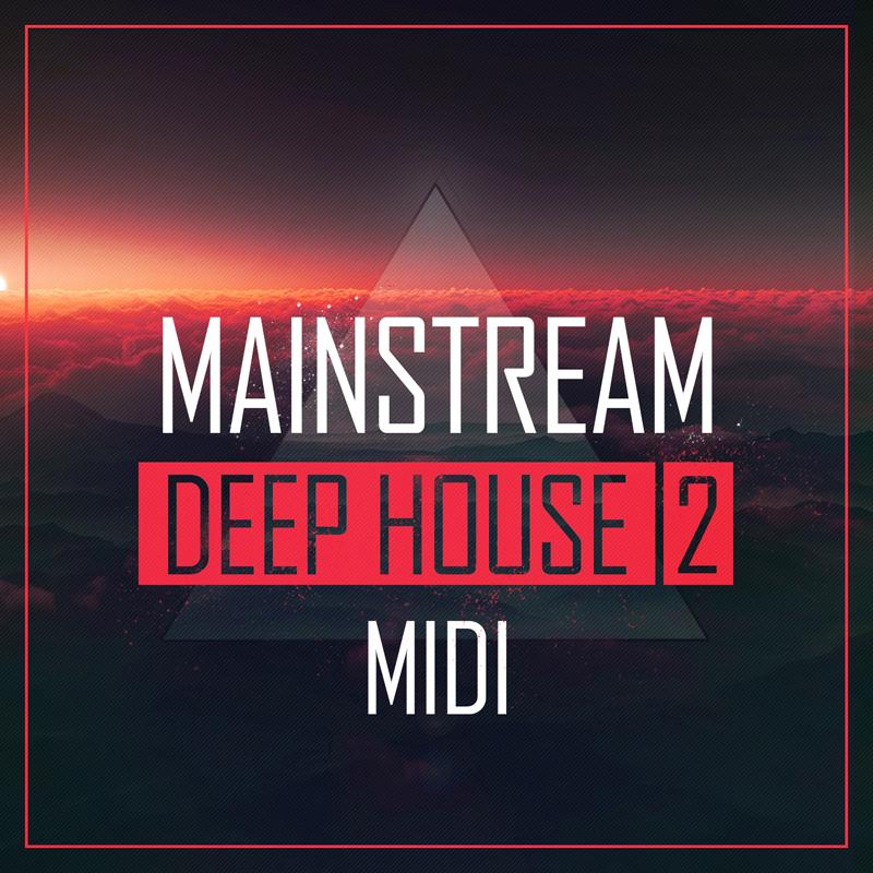 Mainstream Sounds Mainstream Deep House 2: MIDI | Producer ...
