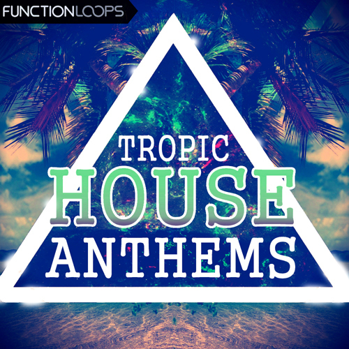 Download function loops tropic house anthems for Funky house anthems