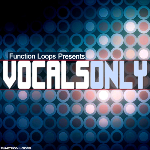 Download function loops vocals only for Classic house vocals