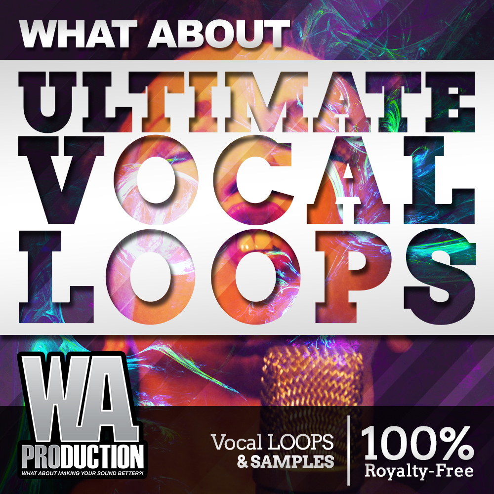 Download w a production what about ultimate vocal loops for Classic house vocal samples