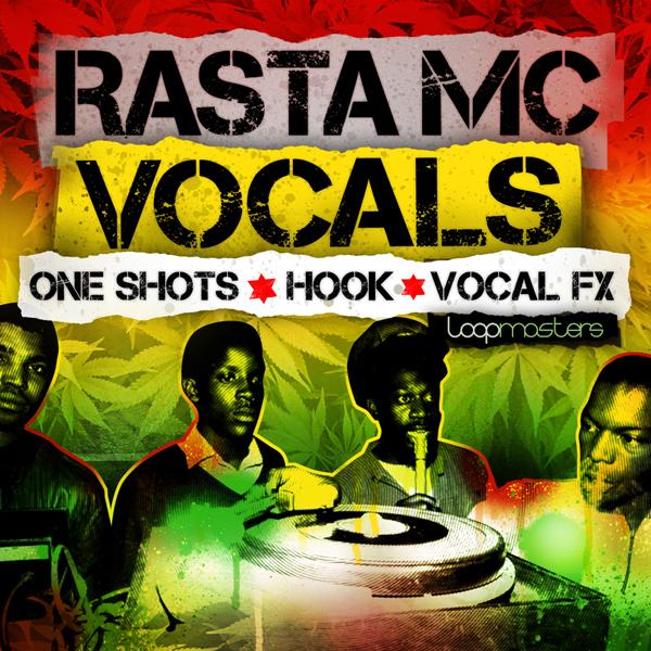 Download Loopmasters Rasta MC Vocals | ProducerLoops.com