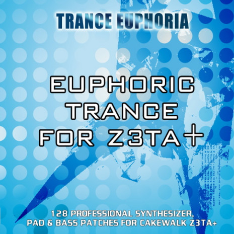 Euphoric Trance Soundbank for Z3TA+ Vol 1