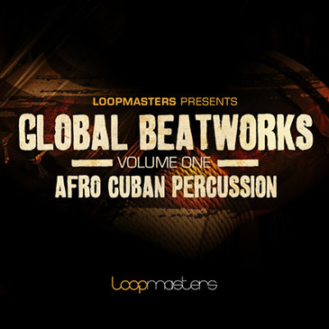 Global Beatworks Vol 1: Afro Cuban Percussion