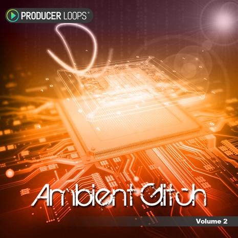 Ambient Glitch Vol 2