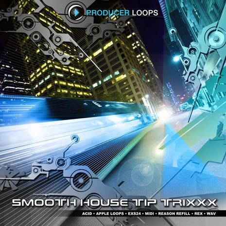 Smooth House Tip Trixxx