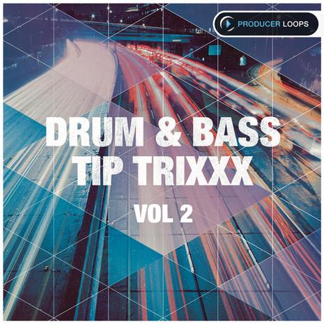 Drum & Bass Tip Trixxx Vol 2