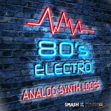 80's Electro: Analog Synth Loops