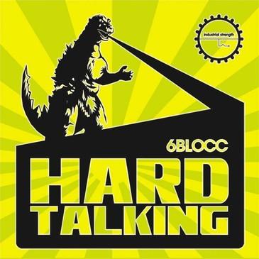 6Blocc: Hard Talking