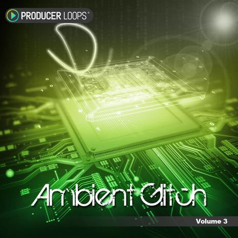 Ambient Glitch Vol 4