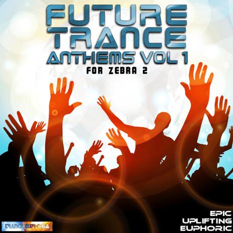 Future Trance Anthems Vol 1 For Zebra 2