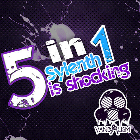 Sylenth Is Shocking 5-in-1