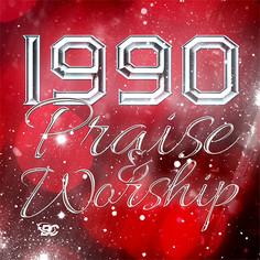 1990 Praise & Worship