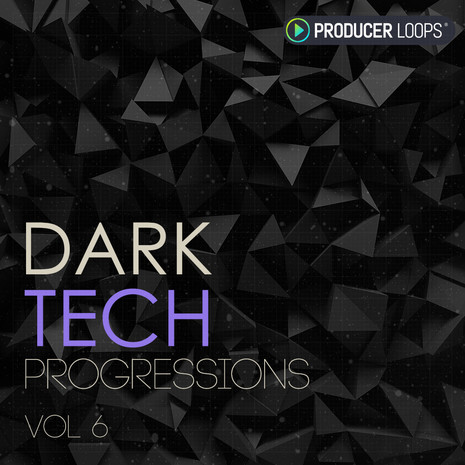 Dark Tech Progressions Vol 6