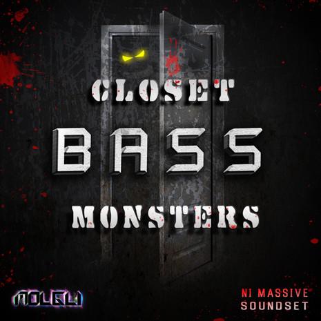Closet Bass Monsters