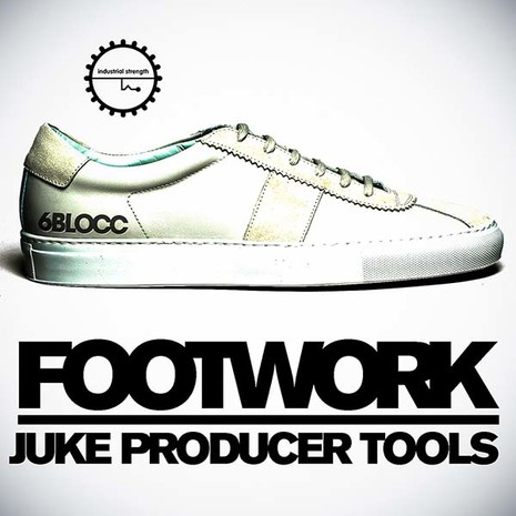 6Blocc: Footwork & Juke Producer Tools