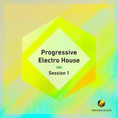 Progressive Electro House Session 1