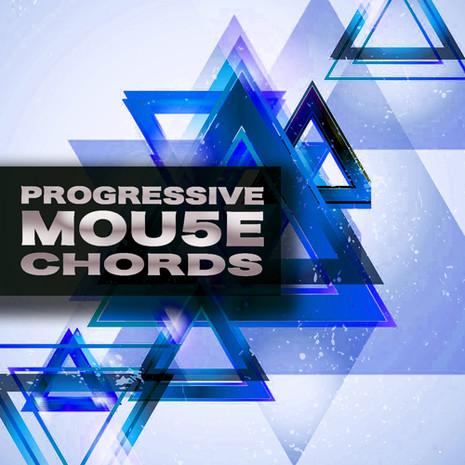 Progressive Mou5e Chords