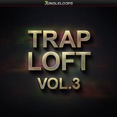 Trap Loft Vol 3