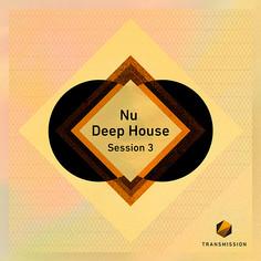 Nu Deep House Session 3