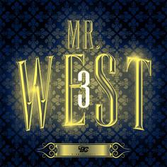 Mr. West 3