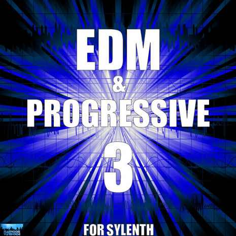 EDM & Progressive 3 For Sylenth